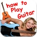 How to Play Guitar: Beginners and up will Learn to